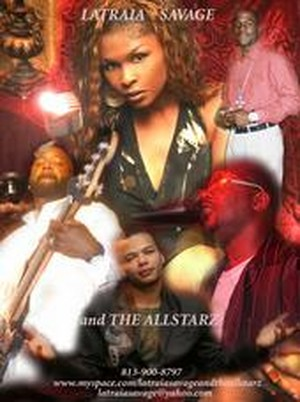 Latraia Savage & The All Starz