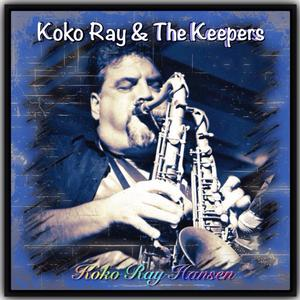 KoKo Ray & The Keepers