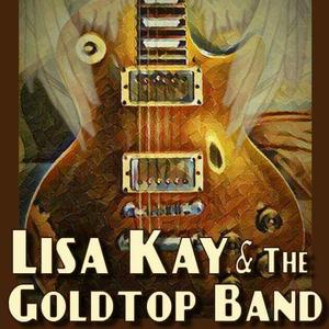 Lisa Kay & The GoldTop Band