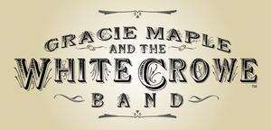 Gracie Maple and the White Crowe Band