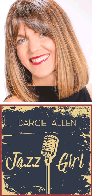Darcie Allen /JAZZ GIRL